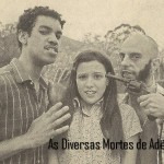 DIVULGACAO-as-diversas-mortes-de-adelia